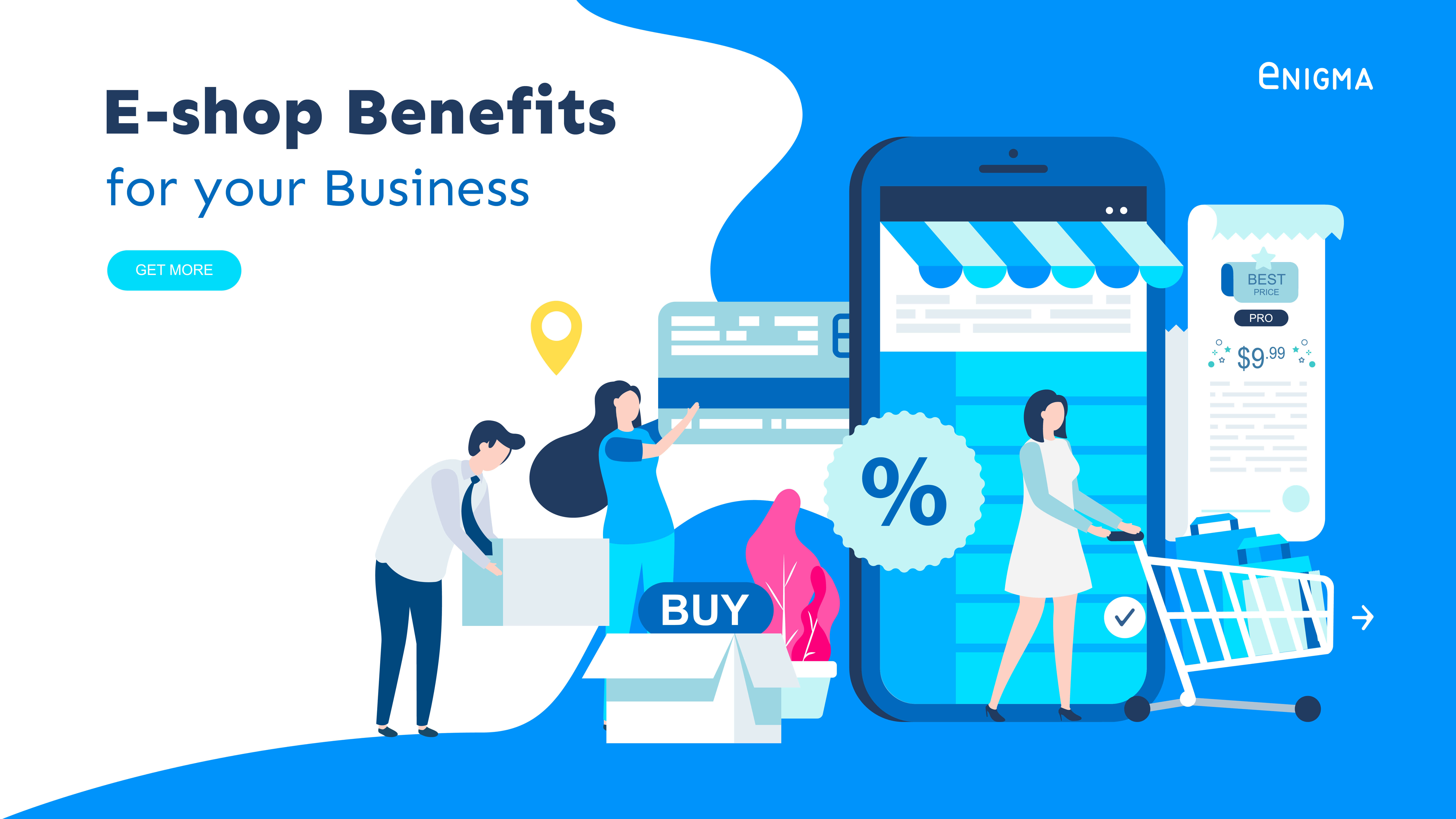 How an E-shop Benefits Your Business